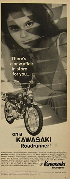 the ads i'd be working on 35 years ago. Vintage Kawaski Road Runner Motorcycle Ad 1967.