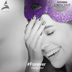 #Forever *Work hard & party harder!* The mantra for living your life to the fullest. At Crescent, live life like a never-ending party. To know more, visit- www.sushmacrescent.com #RealEstate #SushmaCrescent #Chandigarh