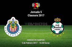Chivas vs Santos, Jornada 5 de Liga MX ¡En vivo por internet! | C2017 - https://webadictos.com/2017/02/05/chivas-vs-santos-clausura-2017-j5/?utm_source=PN&utm_medium=Pinterest&utm_campaign=PN%2Bposts