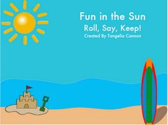 Summer Inspired- Roll, Say, Keep!