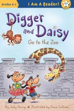 ER YOU. When Digger the dog and his big sister Daisy visit the zoo, Digger tries to imitate the animals they see and Daisy tells him that although he cannot climb a tree like a monkey, he can swim in a pond like a duck.