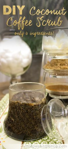 DIY Coconut Coffee Scrub for hands and body - Not a Passing Fancy Blog