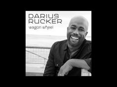 Wagon Wheel - Darius Rucker (HQ) (Lyrics) (2013)
