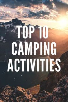 If you love camping you must know this funny camping activities...