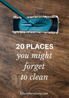 Every home has places you simply forget to clean. Here are 20 places you might forget to clean, as well as how I do clean those areas.