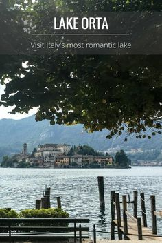 Lake Orta | Italy - A favourite travel destination. The prettiest and least known of the Italian lakes is an easy day trip from Milan or Lake Maggiore. Discover the magical island and pretty town of Orta San Giulio