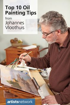 Top 10 oil painting tips from accomplished artist and art instructor Johannes Vloothuis | #oilpainting #artinstruction