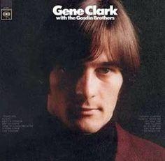 ZEPPELIN ROCK SABBATH: Gene Clark - Gene Clark with The Gosdin Brothers (...