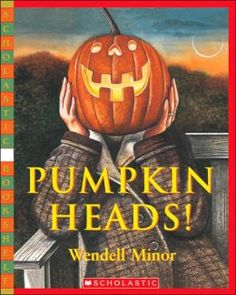 Get this from a library! [Wendell Minor] -- Pumpkin heads and jack-o-lanterns of all varieties abound when Halloween comes around. Halloween Stories, Halloween Books, Cute Halloween, Halloween Treats, Halloween Pumpkins, Pumpkin Books, Pumpkin Head, Speech Therapy Themes, Chalk Talk