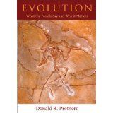 Evolution: What the Fossils Say and Why It Matters (Hardcover)By Donald R. Prothero