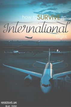 How to survive an international flight! long flight tips! Travel Maps, Travel Destinations, Travel Info, Travel Ideas, Long Flight Tips, Travel Tips With Baby, International Flights, Long Flights, Future Travel