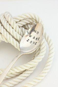 No Wake Zone Coffee Spoon Nautical Spoon Eco Friendly Hand Stamped Silverware Nautical Decor. $20.00, via Etsy.