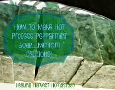 How to Make Handmade Peppermint Hot Process Soap -- I absolutely LOVE Peppermint!  I love the smell of peppermint!  I love the color!  I love the way peppermint wakes me up! I love the way peppermint makes my skin tingle!  Therefore, I love making my own Peppermint Essential Oil Hot Process Soap!  This was supposed to be an article for holiday...