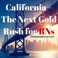 Why travel nurses want to go to california for their next assignment on TheGypsyNurse.com #gypsynurse #travelnurse #traveler #travelrn