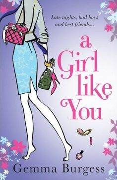 A Girl Like You - my go-to breakup book. Hilarious and witty, instantly makes you feel like you can take on the world, np.