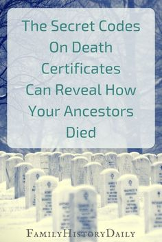 genealogy ICD Codes on Death Certificates Can Tell You How Your Ancestors Died Did you know that death certificates hold codes that can uncover how your ancestrors died? This free genealogy research trick can help you learn more about your ancestry fast. Free Genealogy Sites, Genealogy Search, Family Genealogy, Genealogy Forms, Genealogy Chart, Free Genealogy Records, Ancestry Records, Genealogy Humor, My Family History