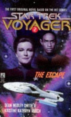 Star Trek Voyager: The Escape No. 2 by Dean Wesley Smith (Paperback)