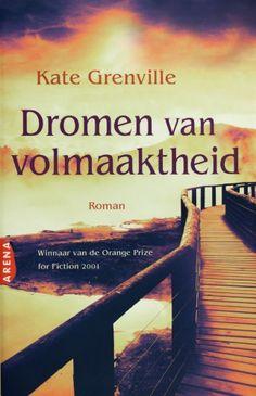 Dromen van volmaaktheid - Kate Grenville