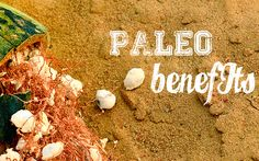 Three Benefits of the Paleo Diet