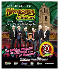 Invasores de Nuevo León en Concierto. Tlaxcala - ViveTlaxcala