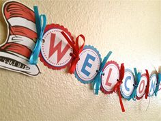 ~ so cute to welcome new students to first grade ~ handmade Dr Seuss Cat in the Hat inspired banner ~ <3 <3 <3