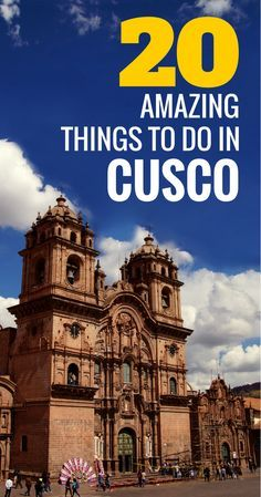 A list of 20 amazing things to do in Cusco. Don't miss these  best tourist attractions in Cusco, Peru. The capital of the Incas has so much to offer. Click to learn what to do in Cusco.