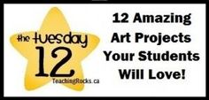 The Tuesday 12: 12 Amazing Art Projects Your Students Will Love! Check out this FREE list of beautiful art to create with your students! www.teachingrocks.ca