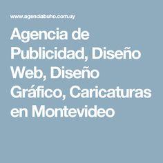 Agencia de Publicidad, Diseño Web, Diseño Gráfico, Caricaturas en Montevideo