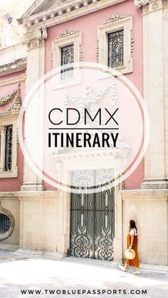 Mexico City Itinerary by travel bloggers @ Two Blue Passports #travelitinerary #mexicocity #cdmx #mexico