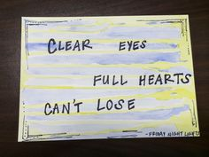 5x7 clear eyes full hearts can't lose watercolor painting by paintsANDpaper on Etsy