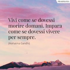 Wisdom Quotes, Quotes To Live By, Life Quotes, Beatiful People, Italian Quotes, Best Travel Quotes, Wonder Quotes, Motivational Phrases, Magic Words