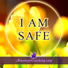 Today's Affirmation: I Am Safe #affirmation #coaching