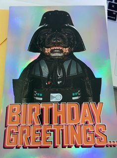 Doggy Vader Birthday Greetings...