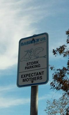 Where my hubby parks ME when we go to Babies r Us! It was like it was made for my kind lol