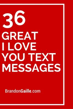 36 Great I Love You Text Messages