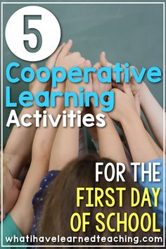 Five cooperative learning activities that help build your classroom community during the first week of school. Find out the activities that I have fallen in love with over the past 16 years of teaching. #cooperativelearning #firstdayofschool #backtoschool #elementaryschool #classroommanagement #funatschool