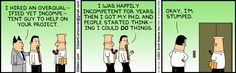Overqualified Yet Incompetent -  The Dilbert Strip for May 23, 2013