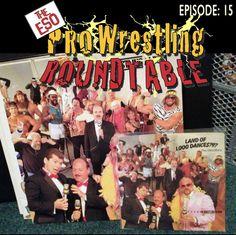 ESO Pro Ep  15 http://esopodcast.com/the-eso-pro-wrestling-round-table-episode-15-the-album/
