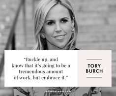 Tory Burch on working hard. #WWWQuotesToLiveBy