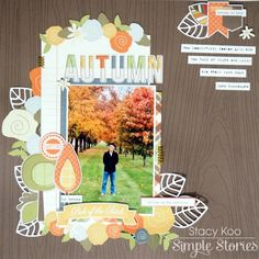 Hello crafters! I'm on the Simple Stories blog today with 2 layouts using the Hello Fall collection. I am so inspired by this collection because fall is my favourite season amongst the 4 seasons! Singapore does not experience the four seasons (It is really summer all year round), so I am always enjoying the photos taken by my friends with different seasons.