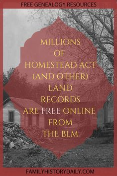 Millions of Homestead Act (and other) land records