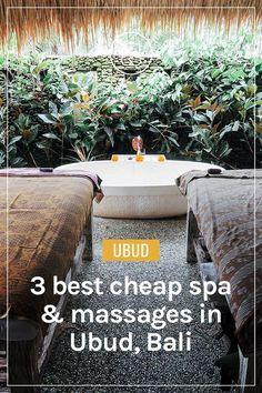 3 Best Spa & Massage in Ubud, Bali Which Won't Break the Bank | Clarinta Travels