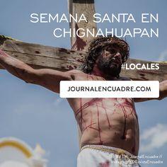 Revista Encuadre » Semana Santa en Chignahuapan