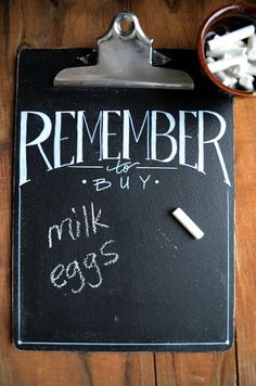 LOVE this! I need to make one! KITCHEN CHALKBOARD MADE FROM CLIPBOARD