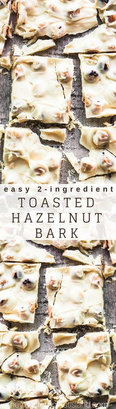 - Easy 2 Ingredient Toasted Hazelnut Bark Easy 2 Ingredient Toasted Hazelnut Bark ~ don't let the 2 ingredient part mislead you…this easy chocolate bark is a killer homemade candy worthy of those at the tippy-top of your holiday gift list this season. Paleo Dessert, Healthy Desserts, Just Desserts, Delicious Desserts, Dessert Recipes, Yummy Food, Chrismas Party Food, Chocolates, Bark Recipe