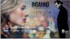 """""""Inganno"""" di Sagara Lux #2 Broken Soul"""