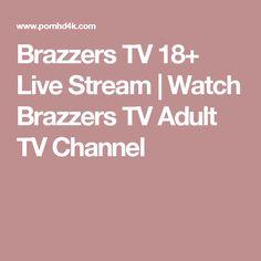 Brazzers tv stream