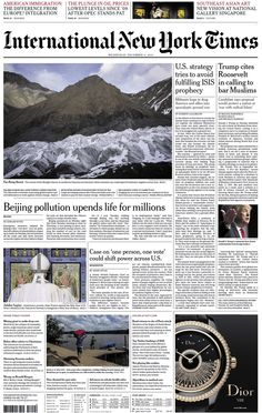 """""""Wednesday's International NY Times: U. strategy tries to avoid fulfilling ISIS prophecy New York Times, Ny Times, International News, Singapore, Wednesday, December, Europe, America, Life"""