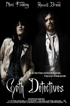 Oh dear - it's the Goth Detectives! I don't even have a TV and I would watch this. If only they weren't so miserable.