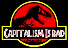 Capitalism is Bad Fuck Yeah Anarchist Posters